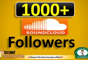 I will Add 1000+ SOUNDCLOUD Followers, Real & Active users Guaranteed (we Refill incase Drop in 45 Days)