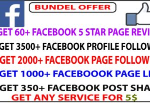 GET 3500 facebook profile follower OR 2000 page follower OR 1000+ facebook page like OR 350+ facebook post share OR 60+ facebook 5star fan page review FOR 5$