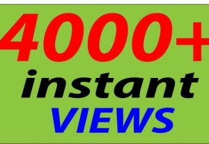 GET 4000+ YT INSTANT VIEWS