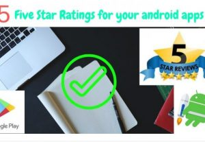 I will provide you 15 Five Star Ratings for your android apps.