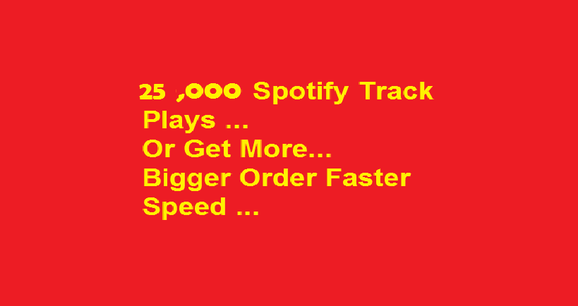 I will add 25K (25000) spotifyplays to your track Royality Eligible Non Drop