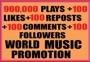 900,000 SOUNDCLOUD PLAYS WITH 100 LIKES,100 REPOSTS, 100 COMMENTS, 100 FOLLOWERS