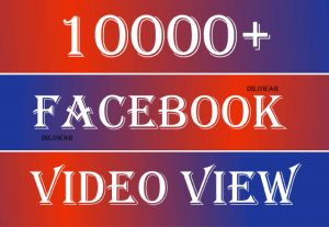 I will Promote 10,000+ Facebook Video Views, Real & Active users, Non drop Guaranteed