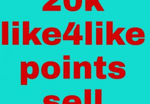 i will give you 20k like4like  points  fast delivery