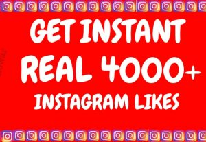 Get Instant 1000+ Instagram likes at $4 and 4000+ at $16