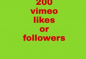 200 vimeo followers or 200 likes   fast delivery