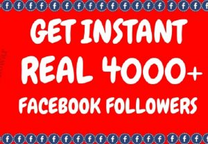 Get Instant 4000+ Facebook followers for profile not avail for a page and 500 at 6 usd
