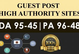 Publish 5X High Authority Guest Posts On DA 60+, High Quality Articles