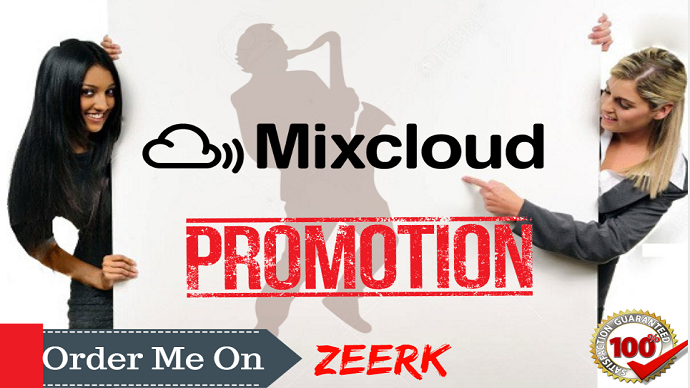 I Will Do The Best Real Mixcloud Promotion Campaign on 150M people