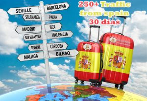 We send 250+ traffic from Spain for 30 days