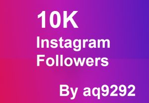 I will Give 10K (10000)  Instagram Followers