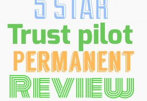 Get 5star 5 trust pilot permanent review
