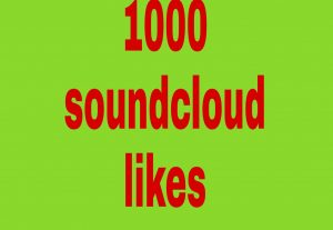 1000 soundcloud  likes fast delivery