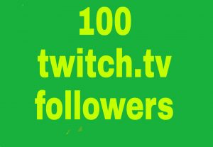 Twitch.tv 100 non drop followers fast delivery