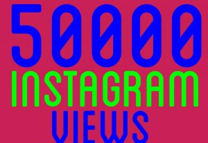Get 50k+Instagram video views real human and guranteed service