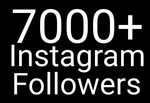 Promote Your Instagram followers and add 7000+ followers[ Read description]