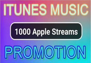 Super Fast 1.000 Apple Or Itunes Music Streams