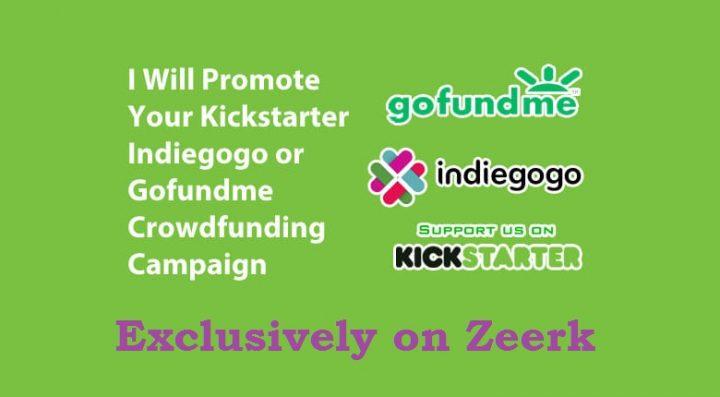 Promote your Indiegogo, Kickstarter or GoFundMe crowdfunding