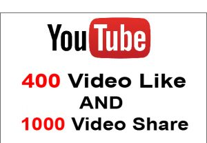 Get 400 Youtube Video Like And 1000 Youtube Video Share