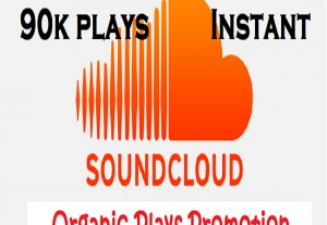 Get 90K+ sound cloud plays instant