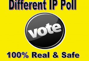 Grow instant 150 Different IP Votes For Any Online Voting Contest Polls
