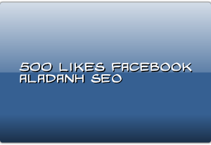 500 facebook likes for your post or photo or video
