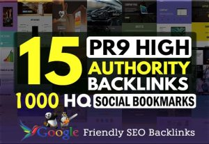 i will give you 15 PR7-9 + 1000 HQ Social Bookmarking backlinks for $7