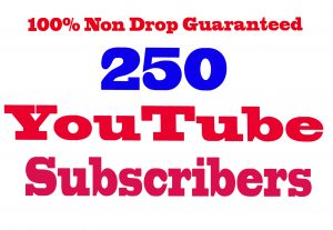I will Give You 250+ YouTube Subscribers 100% Non Drop Guaranteed & High Quality  [Instant Start]