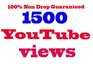 Add 1500+ YouTube Views 100% Non Drop Guaranteed & Good For Ranking