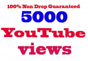 Add 5000+ YouTube Views 100% Non Drop Guaranteed & Good For Ranking