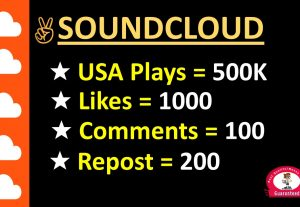 SOUNDCLOUD PROMOTION – 500K USA / Worldwide Plays +1000  Likes +100 Comments + 200 Repost, non drop guaranteed