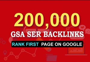Bumper Offer 2, 00,000 HQ Verified GSA Backlinks for ranking your Website on Google 1st Page Only