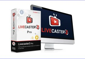 Live Caster 3 Pro – Get more Target Customers with Greater Access and better Marketing Features