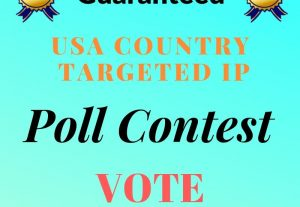1000+ USA Country Targeted IP Poll Contest Vote Fast Delivery