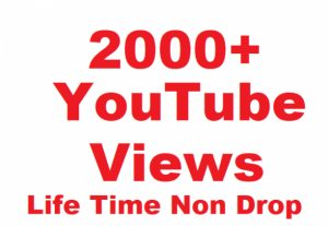 2000+ YouTube Views High Retention  Give You Life Time Non Drop