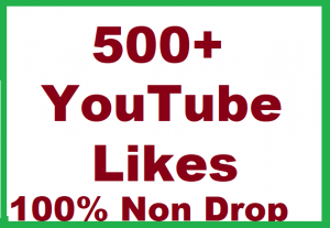 500+ YouTube Video Likes Give You