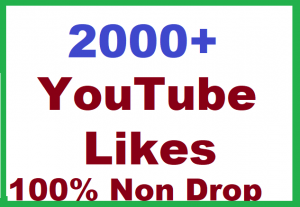 2000 YouTube Likes Give You Super Fast