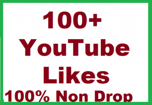 100+ YouTube Non Drop Likes Give You
