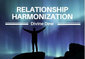 I will help harmonize your relationship or friendship