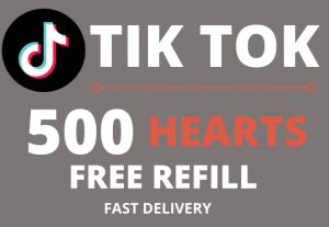 Get 500 TIKTOK HEARTS | NON-Drop | Free Refill | Fast delivery