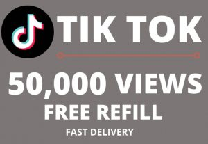 Get 50,000 or 50k TIKTOK Views | NON-Drop | Free Refill | Fast delivery