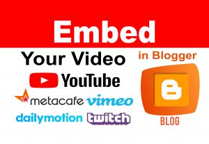 Embed your YouTube video on Blogger Blogs