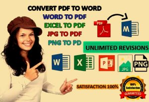 I will convert, pdf to word file, word to pdf file, jpg, png to word file