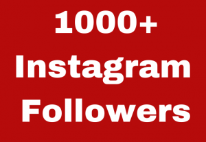 1000+ Instagram Followers Guaranteed & Real High Quality