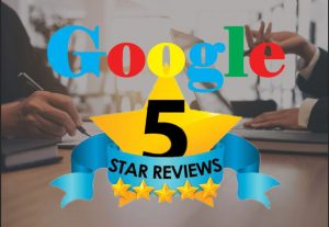 I will give 5+ Permanent google review for you.