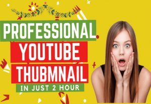 I will design professional and attractive youtube thumbnail in just 2 hours