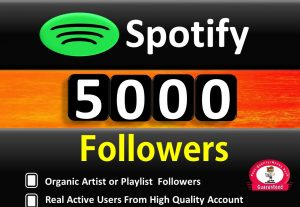 Get ORGANIC  5000+ Spotify Artist or Playlist Followers, Real and Active Users,  HQ non drop / Refill Guaranteed incase Drop.