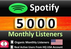 Get 5000+ ORGANIC Monthly Listeners From HQ USA Accounts, Real and Active Users, Guaranteed
