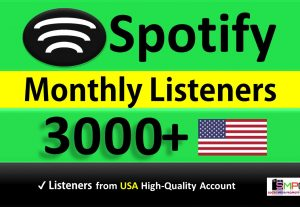 Get 3000+ ORGANIC Monthly Listeners From HQ USA Accounts, Real and Active Users, Guaranteed