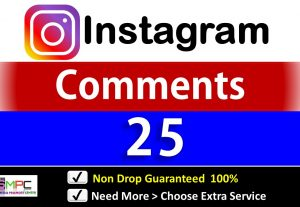 Get Instant 25+ Instagram Custom Comments  By active Real Users & Non Drop Guarantee.